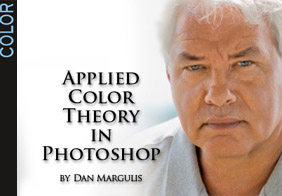 APPLIED COLOR THEORY IN PHOTOSHOP BY DAN MARGULIS