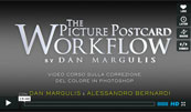 Anteprima video corspo su THE PICTURE POSTCARD WORKFLOW DI DAN MARGULIS